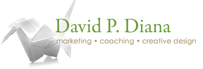 David P. Diana Marketing, Coaching, Creative Design | Web Design